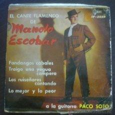 Discos de vinilo: EL CANTE FLAMENCO DE MANOLO ESCOBAR - A LA GUITARRA PACO SOTO - EP SAEF - SF-2028 - ESPAÑA 1960. Lote 36641377