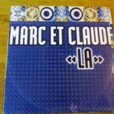 Discos de vinilo: MARC ET CLAUDE. LA.. Lote 36652585