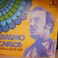 Discos de vinilo: ERASMO CARLOS SENTADO A LA VERA DEL CAMINO Y TODAS LAS MUJERES DEL MUNDO SINGLE. Lote 36737451