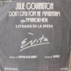 Discos de vinilo: JULIE COVINGTON DON´T CRY FOR ME ARGENTINA EXTRAIDA DE LA OPERA EVITA SINGLE. Lote 36737530