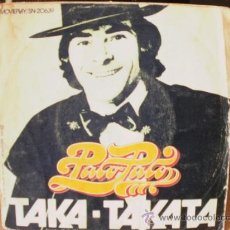 Discos de vinilo: PACOTODO TAKA-TAKATA SINGLE. Lote 36737593