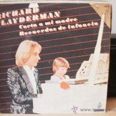 Discos de vinilo: RICHARD CLAYDERMAN CARTA A MI MADRE RECUERDOS DE INFANCIA. Lote 36737611