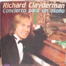 Discos de vinilo: RICHARD CLAYDERMAN CONCIERTO PARA UN OTOÑO. Lote 36737613