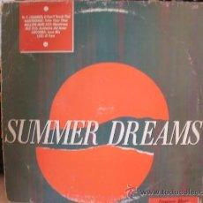 Discos de vinilo: SUMMER DREAMS. Lote 36737623