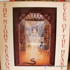 Discos de vinilo: THE NIGHT SEASON EYES OF THE HEART. Lote 36737629