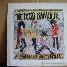 Discos de vinilo: THE DOGS D´AMOUR ---- A GRAVEYARD OF EMPTY BOTTLES .... Lote 36654920