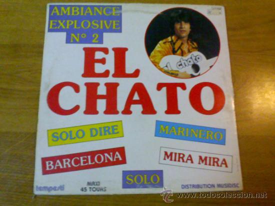 EL CHATO. AMBIANCE EXPLOSIVE Nº 2 (Música - Discos de Vinilo - Maxi Singles - Solistas Españoles de los 70 a la actualidad)