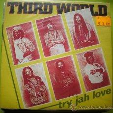 Discos de vinilo: THIRD WORLD / TRY JAH LOVE+ INNA TIME LIKE THIS/SINGLE CBS 1982 SPAIN. Lote 36690080