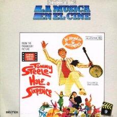 Discos de vinilo: TOMMY STEELE - LA MITAD DE SEIS PENIQUES - HISTORIA DE LA MÚSICA EN EL CINE 9 - LP 1982. Lote 36717693