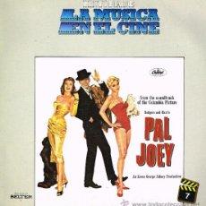 Discos de vinilo: PAL JOEY - HISTORIA DE LA MÚSICA EN EL CINE 7 - LP 1982. Lote 36717781