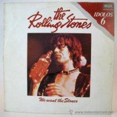 Discos de vinilo: WE WANT THE STONES AÑO 1978 SELLO: DECCA. Lote 36692394