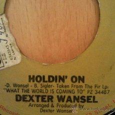 Discos de vinilo: DEXTER WANSEL HOLDIN´ ON / DANCE WITH ME TONIGHT SINGLE USA 1977. Lote 36703482