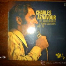 Discos de vinilo: CHARLES AZNAVOUR - LES JOURS HEREUX + 2. Lote 36711872