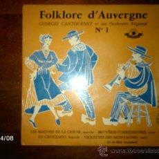 Discos de vinilo: GEORGES CANTOURNET ET SON ORCHESTRE REGIONAL - FOLKLORE D´AUVERGNE Nº 1 . Lote 36711970