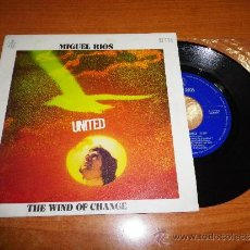 Discos de vinilo: MIGUEL RIOS UNITED SINTONIA EUROVISION / THE WIND OF CHANGE SINGLE VINILO AÑO 1971. Lote 36718361