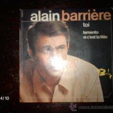 Discos de vinilo: ALAIN BARRIERE - TOI + 2. Lote 36727840