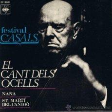 Discos de vinilo: FESTIVAL CASALS - EL CANT DELS OCELLS - NANA - ST MARTÍ DEL CANIGÓ - 1979. Lote 36794628
