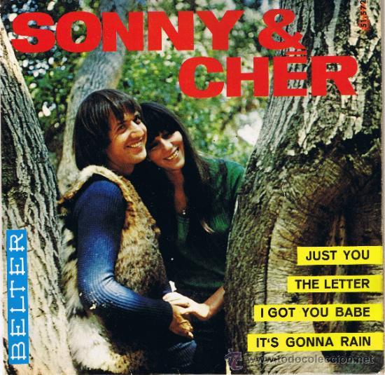 SONNY - CHER - JUST YOU - THE LETTER - I GOT YOU BABE - IT'S GONNA RAIN - 1965 (Música - Discos - Singles Vinilo - Pop - Rock Internacional de los 50 y 60)