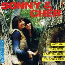 Discos de vinilo: SONNY - CHER - JUST YOU - THE LETTER - I GOT YOU BABE - IT'S GONNA RAIN - 1965. Lote 36795986