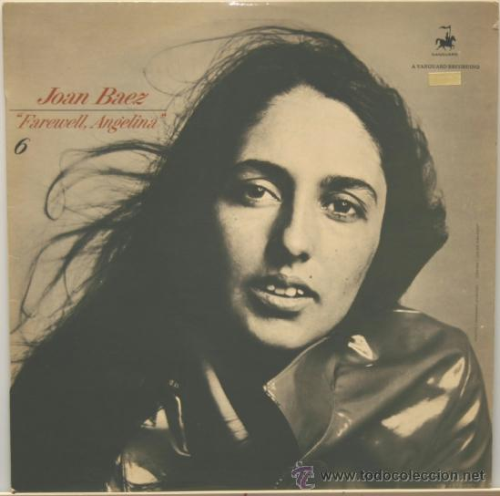 JOAN BAEZ FAREWELL, ANGELINA LP VANGUARD EDICION FRANCESA (Música - Discos - LP Vinilo - Cantautores Extranjeros)
