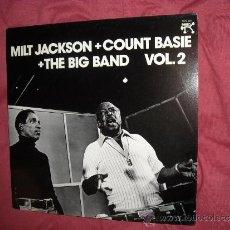 Discos de vinilo: MILT JACKSON COUNT BASIE THE BIG BAND VOL 2 LP 1978 PABLO RECORDS. Lote 36756447