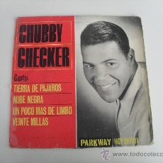 Discos de vinilo: CHUBBY CHECKER - TIERRA DE PAJAROS + 3 EP 1963. Lote 36756526
