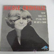 Discos de vinilo: NICOLE CROISILLE - TRYIN ' +3 EP MADE IN FRANCE. Lote 36757576