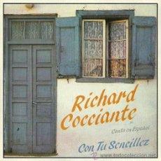 Discos de vinilo: RICHARD COCCIANTE EN ESPAÑOL SINGLE SELLO EPIC AÑO 1982 EDITADO EN ESPAÑA. Lote 36763149