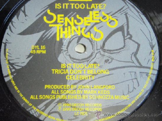 Discos de vinilo: SENSELESS THINGS ( IS IT TOO LATE? - 6 CANCIONES ) ENGLAND - 1990 MAXI45 DECOY RECORDS - Foto 3 - 36789450