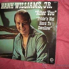 Discos de vinilo: HANK WILLIAMS JR. LP AFTER YOU / PRIDE'S NOT HARD TO SWALLOW 1973 MGM GERMANY VER FOTO ADICIONAL. Lote 36790698