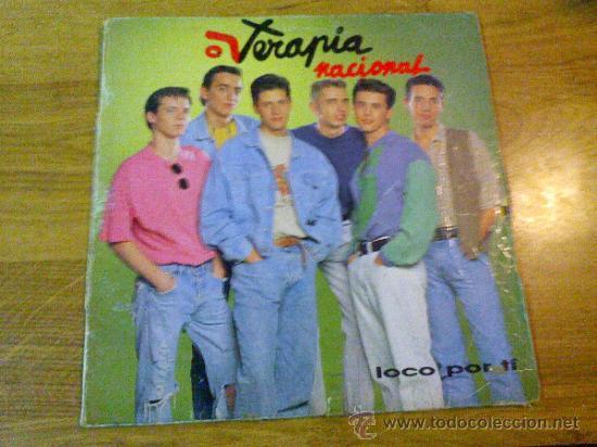 TERAPIA NACIONAL. LOCO POR TÍ. (Música - Discos - LP Vinilo - Grupos Españoles de los 90 a la actualidad)