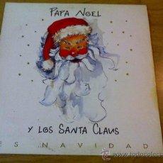 Discos de vinilo: PAPA NOEL Y LOS SANTA CLAUS. ES NAVIDAD.. Lote 36801125