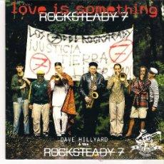 Discos de vinilo: DAVID HILLYARD & THE ROCKSTEADY 7 - LOVE IS SOMETHING + .... ( SINGLE 2003 SKA ). Lote 36796033