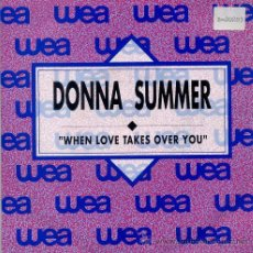 Discos de vinilo: DONNA SUMMER / WHEN LOVE TAKES OVER YOU (SINGLE PROMO 1989). Lote 36801910