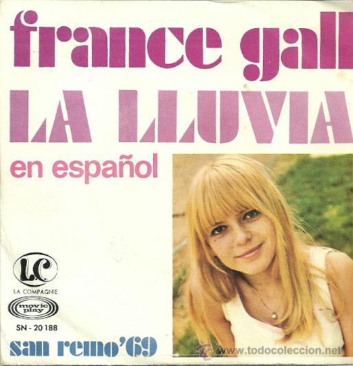 FRANCE GALL CANTA EN ESPAÑOL SINGLE SELLO MOVIEPLAY AÑO 1969 EDITADO EN ESPAÑA (Música - Discos - Singles Vinilo - Canción Francesa e Italiana)