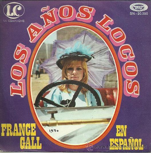 FRANCE GALL CANTA EN ESPAÑOL SINGLE SELLO MOVIEPLAY AÑO 1970 EDITADO EN ESPAÑA (Música - Discos - Singles Vinilo - Canción Francesa e Italiana)