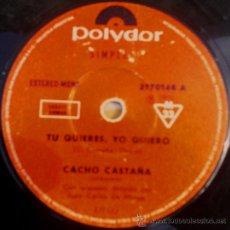 Discos de vinilo: CUATRO SENCILLOS ARGENTINOS DE CACHO CASTAÑA. Lote 36748815