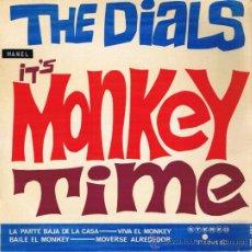 Discos de vinilo: THE DIALS - IT'S MONKEY TIME - LA PARTE BAJA DE LA CASA - BAILE EL MONKEY - MOVERSE ALREDEDOR - 1964. Lote 36814368