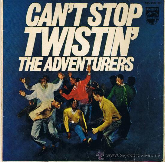 THE ADVENTURERS - CAN'T STOP TWISTIN - THE TWIST - PEPPERMINT STICK - YOU ARE A TEENAGER NOW - 1962 (Música - Discos - Singles Vinilo - Pop - Rock Internacional de los 50 y 60)