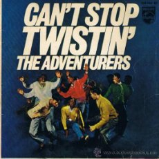 Discos de vinilo: THE ADVENTURERS - CAN'T STOP TWISTIN - THE TWIST - PEPPERMINT STICK - YOU ARE A TEENAGER NOW - 1962. Lote 36814546