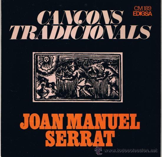 JOAN MANUEL SERRAT - CANÇONS TRADICIONALS - EL BALL DE LA CIVADA - CANÇÓ DE BATRE - 1972 (Música - Discos - Singles Vinilo - Cantautores Españoles)