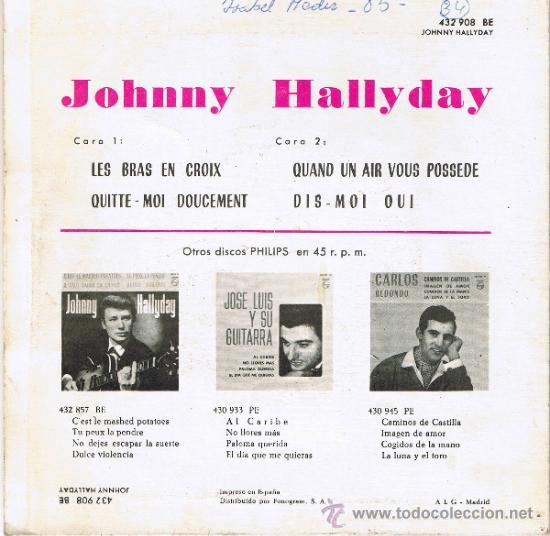 Discos de vinilo: JOHNNY HALLYDAY - LES BRAS EN CROIX - QUITTE-MOI DOUCEMENT - QUAND UN AIR VOUS POSSÈDE -DIS-MOI OUI - Foto 2 - 36815116