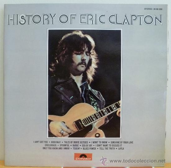 ERIC CLAPTON - HISTORY OF ERIC CLAPTON (DOBLE LP ESPAÑOL) COMO NUEVO (Música - Discos - LP Vinilo - Pop - Rock - Extranjero de los 70)