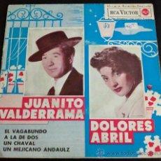 Discos de vinilo: JUANITO VALDERRAMA Y DOLORES ABRIL - EL VAGABUNDO, A LA DE DOS, UN CHAVAL, UN MEJICANO ANDALUZ - EP. Lote 36850981