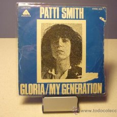 Discos de vinilo: PATTI SMITH GLORIA MY GENERATION. Lote 36851959