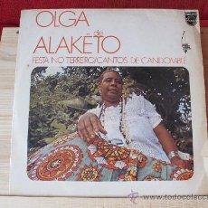 Discos de vinilo: OLGA DE ALAKÊTO - FIESTA NO TERREIRO / CANTOS DE CANDOMBLE (LP) ¡MUY DIFICIL DE ENCONTRAR!. Lote 36857302