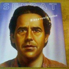 Discos de vinilo: SERRAT. BIENAVENTURADOS.. Lote 36883842