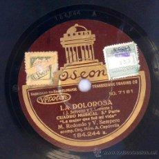 Discos de vinilo: DISCO DE PIZARRA LA DOLOROSA REDONDO Y SEMPERE ODEON BARCELONA. Lote 36884573