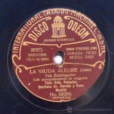 Discos de vinilo: DISCO DE PIZARRA GRAMÓFONO LA VIUDA ALEGRE IMPORTED 68270 VALS EMBRIAGADOR Y DUO DEL CABALLERO. Lote 36884750