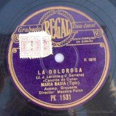 Discos de vinilo: DISCO DE PIZARRA GRAMOFONO LA DOLOROSA REGAL ESPAÑA TRINI DE AVELLI MARIA BADIA. Lote 36885845
